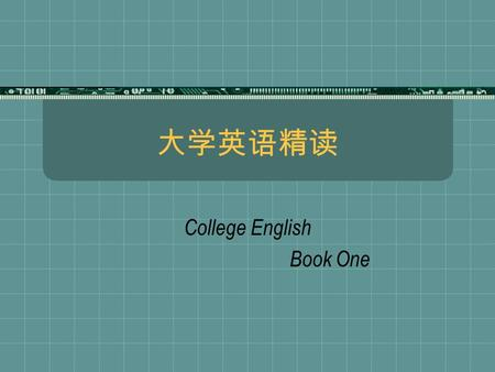 大学英语精读 College English Book One Unit Two  Related information  Prereading questions  New words and phrases  Language points.