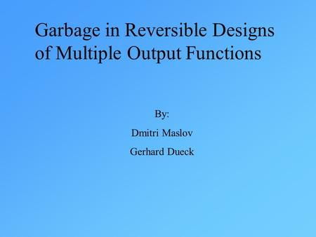 Garbage in Reversible Designs of Multiple Output Functions