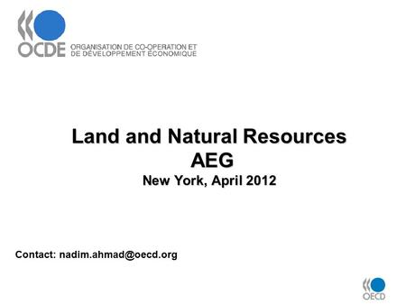 Land and Natural Resources AEG New York, April 2012 Contact: