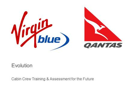 Evolution Cabin Crew Training & Assessment for the Future.