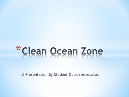 A Presentation By Student Ocean Advocates. The New York/New Jersey Bight: Our Little Sea in the Big Ocean The NY/NJ Bight NY/NJ Bight - Waters from Montauk.