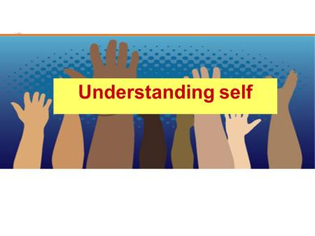 Understanding self. Frame of Reference Factors Influencing Our Frame of Reference Personality Primary Dimension Age Gender Physical Ability Sexual Orientation.