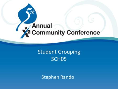 Student Grouping SCH05 Stephen Rando. Agenda Types of student groups Adding reference codes Assigning students/requests Assigning sections Questions/answers.