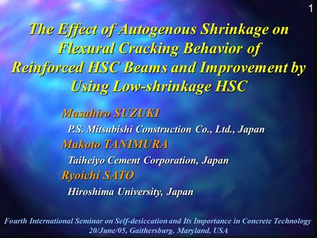 The Effect of Autogenous Shrinkage on Flexural Cracking Behavior of Reinforced HSC Beams and Improvement by Using Low-shrinkage HSC Fourth International.