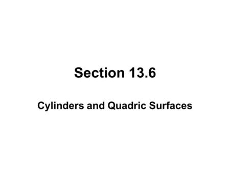Cylinders and Quadric Surfaces