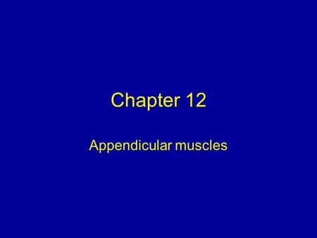 Chapter 12 Appendicular muscles. Upper limb muscles to know and identify Shoulder: Deltoid (sometimes referred as axial muscle). Upper arm (brachium):