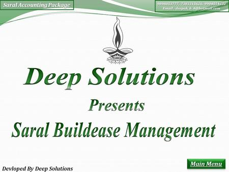 Saral Accounting Package 9898053777, 7383315626, 9904554232   Devloped By Deep Solutions.