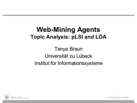 Web-Mining Agents Topic Analysis: pLSI and LDA