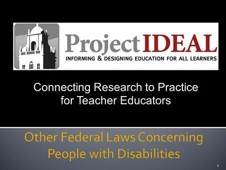 Connecting Research to Practice for Teacher Educators 1.