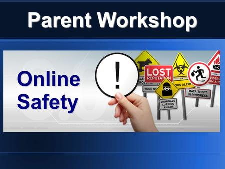 Parent Workshop OnlineSafety. Computer Safety Quiz.