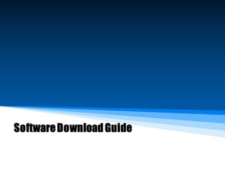 "Software Download Guide. 2/2/2016 Steps 1. Before you start to download software,please install USB driver(Folder: USB Driver) firstly. – Install "" InstallDriver.exe."