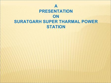 SURATGARH SUPER THARMAL POWER STATION