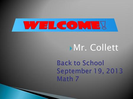  Mr. Collett  Feel free to contact me through  (preferred) at I will respond within 24 hours. Monday thru Friday 7:30am.