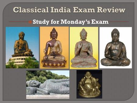  Study for Monday's Exam.  Religious beliefs and social structure are closely related.