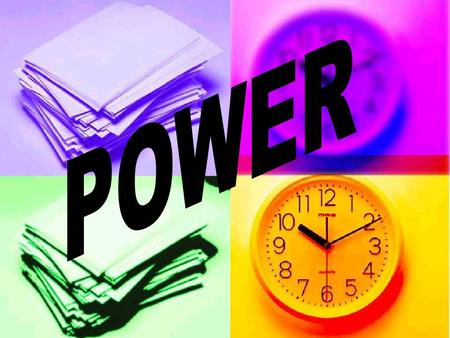 POWER The rate at which work is done The rate at which work is done The amount of work done in a unit of time The amount of work done in a unit of time.