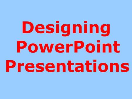 Designing PowerPoint Presentations Beginning a PowerPoint Presentation (in Bison Library) Turn on the computer. Type username: teacher's last name and.