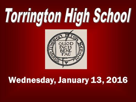 Wednesday, January 13, 2016. MID TERM EXAM SCHEDULE Tuesday, Jan. 19 Period 1 – 7:30 – 9:35 Period 2 – 9:55 – 12:00.