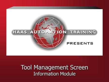Tool Management Screen Information Module Tool Management Screen Information Module.