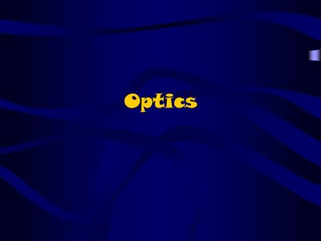Optics. Optics is the study of behaviours and properties of light, including its interactions with matter and its detection.