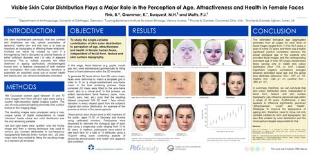 INTRODUCTION We have hypothesized previously that low contrast and brightness are key optical parameters of attractive, healthy skin and that color is.