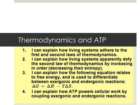 Thermodynamics and ATP Figure 8.UN01 Enzyme 1 Enzyme 2 Enzyme 3 Reaction 1 Reaction 2Reaction 3 ProductStarting molecule A B C D.