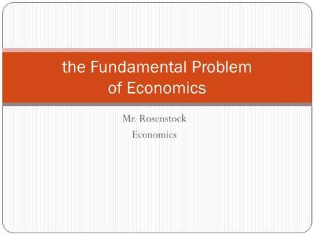 essay on basic problems of economics