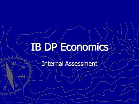 IB DP Economics Internal Assessment. ItemDetails Weighting HL20%, SL20% Class time 20 hrs No. of commentaries 3 Marking Marked individually, plus one.