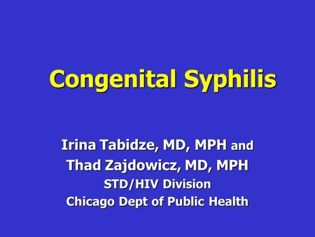 Irina Tabidze, MD, MPH and Chicago Dept of Public Health