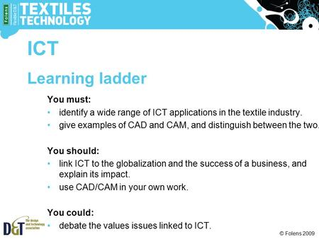 ICT Learning ladder You must: