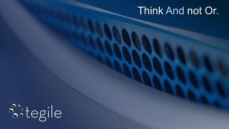 1 #compromisenothing ©Copyright 2014 Tegile Systems Inc. All Rights Reserved. Company Confidential Think And not Or.