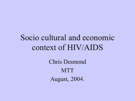 Socio economic impact of hiv and