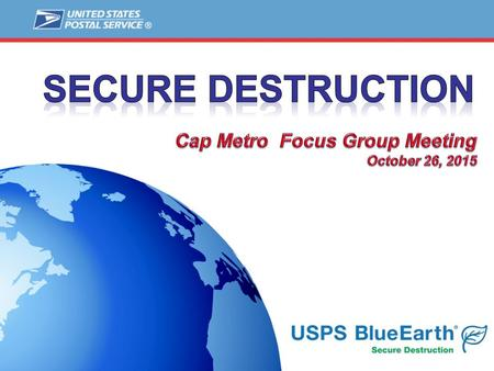 1. 2 Agenda 2 Secure Destruction Service Overview and Update Mailer Participation and Enrollment Requirements Next Steps.