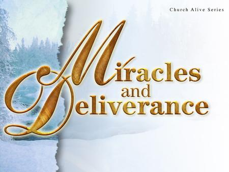 Miracles <strong>and</strong> Deliverance. Lesson 8 Lesson Text—Matthew 12:22-24 Matthew 12:22-32 22 Then was brought unto him one possessed with a devil, blind, <strong>and</strong>.