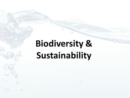 Biodiversity & Sustainability. Biomes a large naturally occurring community of flora and fauna occupying a major habitat, e.g., forest or tundra.