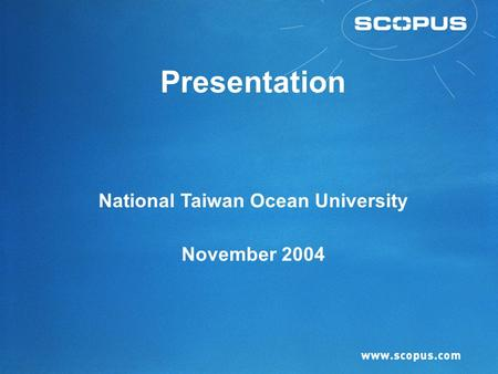 Presentation National Taiwan Ocean University November 2004.