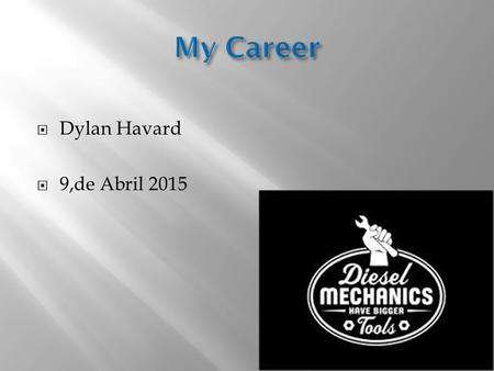  Dylan Havard  9,de Abril 2015. It's a HIGH Demanding job right now! Make a Few bucks here and there Its what I love to do!