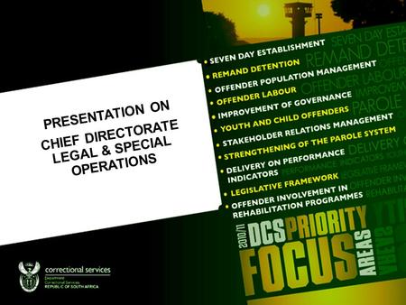 Click to edit Master subtitle style PRESENTATION ON CHIEF DIRECTORATE LEGAL & SPECIAL OPERATIONS.