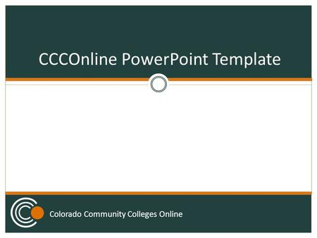 Colorado Community Colleges Online CCCOnline PowerPoint Template.
