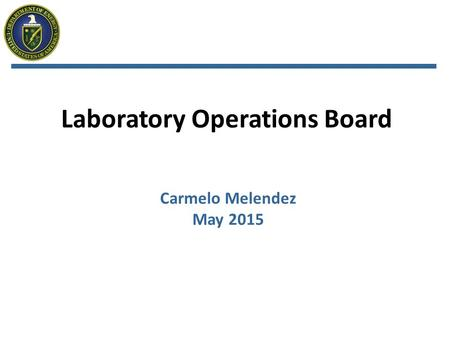 Laboratory Operations Board