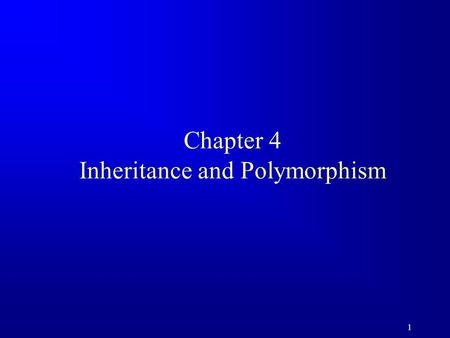 1 Chapter 4 Inheritance and Polymorphism. 2 Objectives u To develop a subclass from a superclass through inheritance. u To invoke the superclass's constructors.