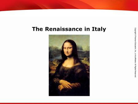 TEKS 8C: Calculate percent composition and empirical and molecular formulas. The Renaissance in Italy.