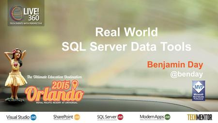 Real World SQL Server Data Tools Benjamin