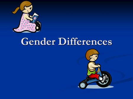 Gender Differences. What is the Difference? Individual is autonomous (Self-deciding) Individual is autonomous (Self-deciding) We are socialized to communicate.