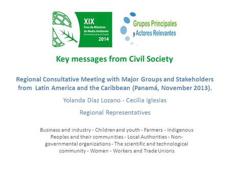 Key messages from Civil Society Regional Consultative Meeting with Major Groups and Stakeholders from Latin America and the Caribbean (Panamá, November.