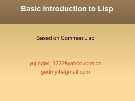 Basic Introduction to Lisp