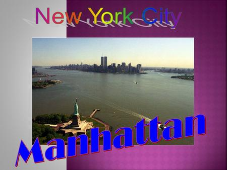 is a city in the southern end of the state of New York, and is the most populous city in the United States of America. New York City is a global economic.