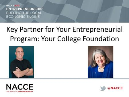 Key Partner for Your Entrepreneurial Program: Your College Foundation.