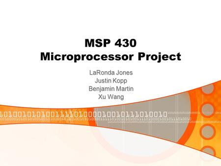 MSP 430 Microprocessor Project