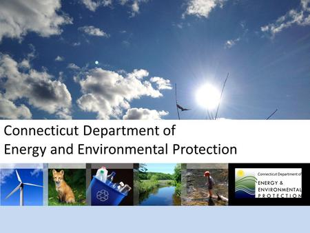 Connecticut Department of Energy and Environmental Protection.