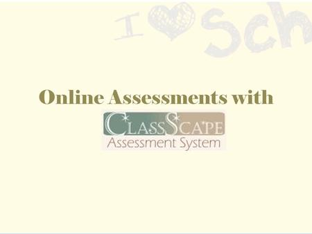 Online Assessments with. Before You Begin… Adjust your Screen Resolution (Laptops Only) 1)Click the Start icon in the lower left-hand corner 2)Go to Settings.